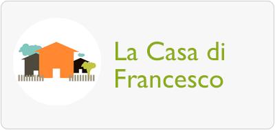 La Casa di Francesco
